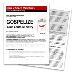 Download the executive summary for Gospelize Your Youth Ministry
