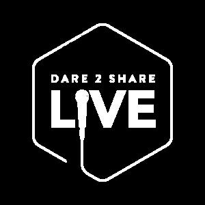 Dare 2 Share Live