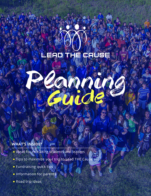 Lead THE Cause General Planning Guide.