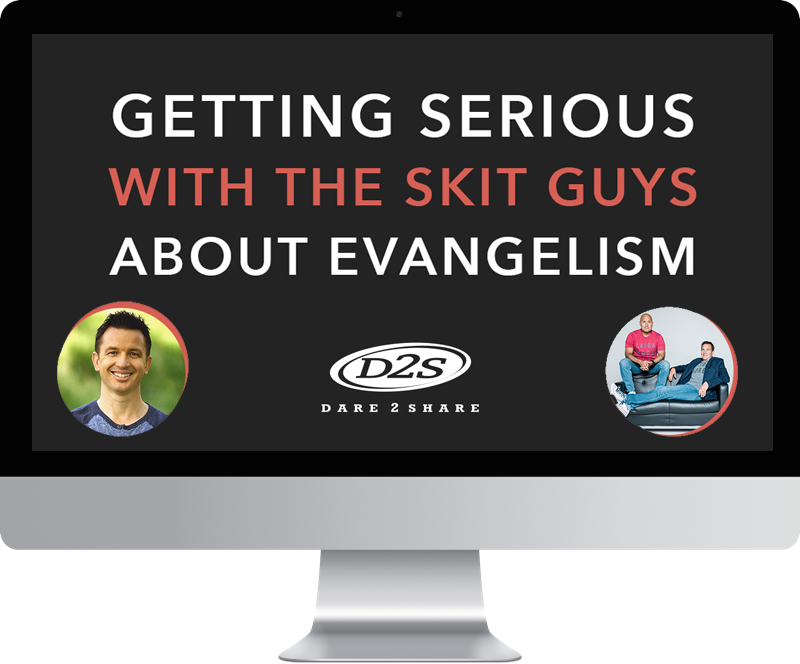 Getting Serious with The Skit Guys about Evangelism - Greg Stier and The Skit Guys